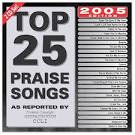 Top 25 Praise Songs for 2005