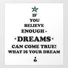 Dreams Come True Quotes Stars Blackwhite Paleblue Holidays Birthdayxmas Easter Society6 Art Print
