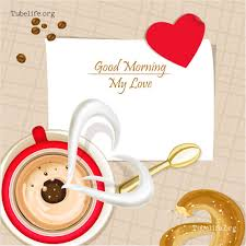 good morning love wishes for friend good morning love