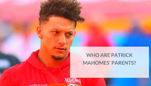 The super bowl mvp also said that his goal for 2021 is to be the best father i could possibly be. Who Are Patrick Mahomes Parents Meet The Player S Mother And Father