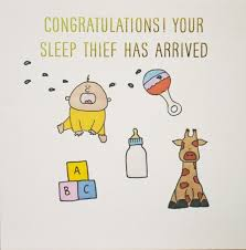 Baby Congratulations Your Sleep Thief Has Arrived Susan Ohanlon