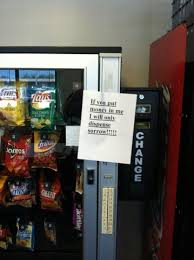 "How To Hack Vending Machines Mesmerizing Hello IT The Vending Machine Swallowed My Dollar"" BOMGAR"