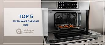 top 5 steam wall ovens of 2019