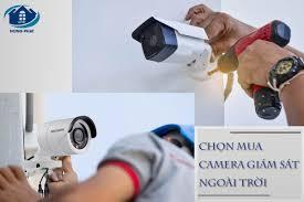 tư vấn chọn mua camera giám sát ngoài trời tốt nhất?