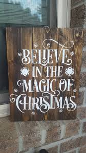 Wooden Christmas Sign With Lights Believe In The Magic Of Christmas Christmas Sign Farmhouse