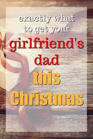 gifts for girlfriends parents. Beautiful For 20 Christmas Gift Ideas For Your Girlfriendu0027s Dad With Gifts For Girlfriends Parents I