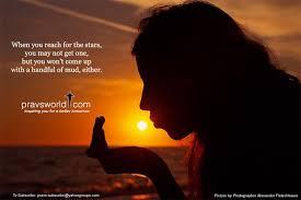 Pravs World Good Morning Quotes Best of Reach For Stars Pravs World