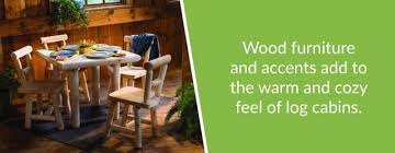 Log Cabin Furniture The Finishing Touches to Your Log Home