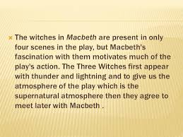 the witches role in macbeth by arwa 3 the witches prophecyiuml131146 macbeth
