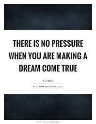 Pressure Quotes Best No Pressure Quotes Sayings No Pressure Picture Quotes
