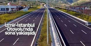 İzmir-İstanbul Otoyolu 2019 yılında bitirilecek