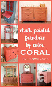coral furniture. Chalk Painted Furniture By Color Series - Coral Paint   Www.mommyenvy.com Y