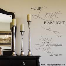 Love Wall Quotes Stunning Romantic bedroom wall quotes we love The Simple Stencil