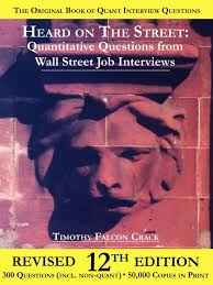heard on the street quantitative questions from wall street job heard on the street quantitative questions from wall street job interviews timothy falcon crack 9780970055279 com books