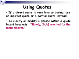 Direct Quotes Using Quotations Ppt Download