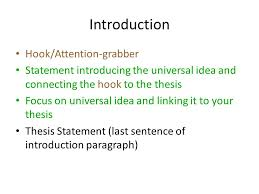 writing the rhetorical analysis essay use this power point as a  2 introduction hook attention grabber statement introducing the universal idea and connecting the hook to the thesis focus on universal idea and linking it