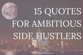 Hustle Quotes Stunning 48 Hustle Quotes That'll Skyrocket Your Motivation Urban 48 Something