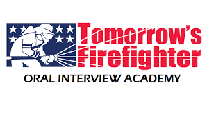 tomorrow s firefighter how to become a firefighter firefighter oral interview academy