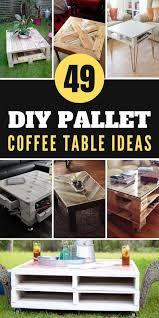 49 diy pallet coffee table ideas epic