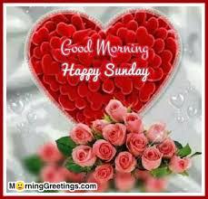 18 Happy Sunday Morning Photos Morning Greetings Morning Wishes