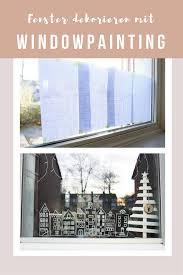 Windowpainting Mit Kreide Die Fenster Dekorieren Lotte Lieke