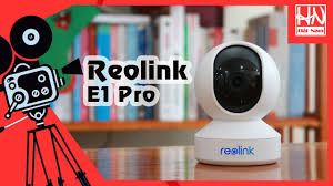Camera Wifi Reolink E1 Pro 4MP SIÊU NÉT 2K, Xoay 360 giám sát an ninh  ,Chống Trộm [Camera Hải Nam] - YouTube