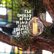 the energy of the mind is the essence of life aristotle