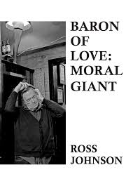 BARON OF LOVE: MORAL GIANT by Ross Johnson — Spacecase Records