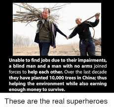 Unable To Find Jobs Due To Their Impairments A Blind Man And A Man