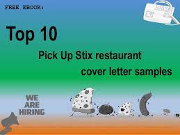 Top 10 Pick Up Stix Restaurant Cover Letter Samples
