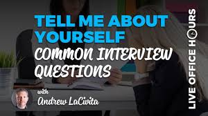 Tell Me About Yourself Common Job Interview Questions Live Office