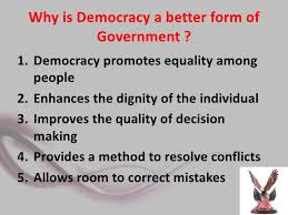 outcomes of democracy  2 why is democracy