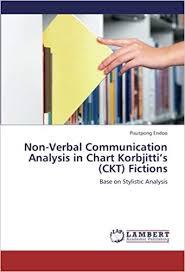Non Verbal Communication Analysis In Chart Korbjittis Ckt