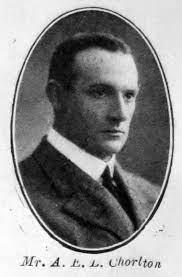 Alan Ernest Leofric Chorlton - Graces Guide