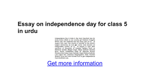 essay on independence day for class in urdu google docs