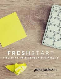 Fresh Start Resume Writing Guide Resume Template Professional Review