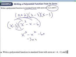 form a polynomial whose real zeros and degree are given 6 2 writing polynomials in standard and factored form youtube