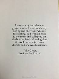 Romantic Quotes For A Beautiful Woman Best Of Quote Quotes Gorgeous Lit Romantic John Green Literature Crush