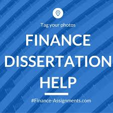 finance dissertation help homework help finance assignment help finance dissertation help