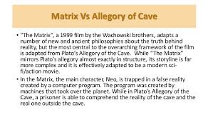 allegory of the cave and the matrix 21 matrix vs allegory of cave