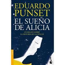 El sueño de Alicia - Poche - Eduardo Punset - Achat Livre ou ebook ...