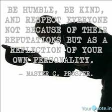 Personality Quotes Delectable BE HUMBLE BE KIND AND R Quotes Writings By Chibuikem