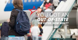 How To Get A Job Out Of State So You Got An Out Of State Job Offer Now What