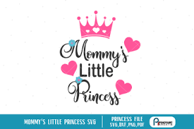 Files are compatible with cricut, cameo silhouette studio and other cutting machines. Download Little Princess Svg Princess Svg File Mommy S Little Princess Svg Svg Free 10 Free Svg Cut Files
