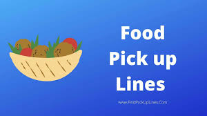 food pick up lines 2020 best funny