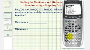 ex find the maximum and minimum of a trig function using a graphing calculator