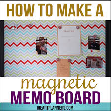How To Make A Magnetic Memo Board How to Make a Magnetic Memo Board I Heart Planners 3