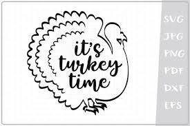 1,000+ vectors, stock photos & psd files. It S Turkey Time Graphic By Cute Graphic Creative Fabrica