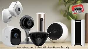 Best Wireless Home Security Cameras 2017 (IP cameras)