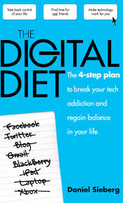 the digital diet the step plan to break your tech addiction mog creative pb